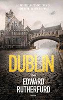 Dublin - Edward Rutherfurd