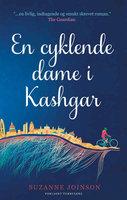 En Cyklende dame i Kashgar - Suzanne Joinson