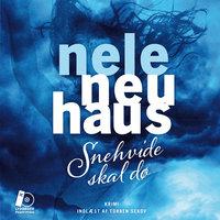 Snehvide skal dø - Nele Neuhaus