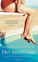 Det næstbedste - Jennifer Weiner