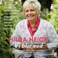 Vi blir ved - Hilda Heick