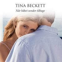 Når håbet vender tilbage - Tina Beckett