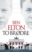To brødre - Ben Elton