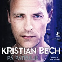 På patrulje - Birgitte Wulff, Kristian Bech