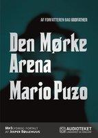Den mørke arena - Mario Puzo