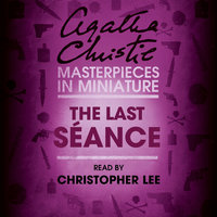 The Last Séance - Agatha Christie