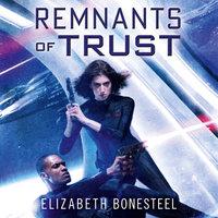 Remnants of Trust - Elizabeth Bonesteel