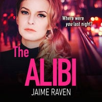 The Alibi - Jaime Raven