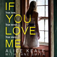 If You Love Me - Alice Keale
