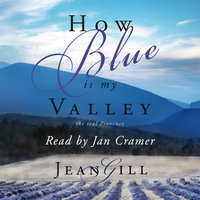 How Blue is My Valley - Jean Gill