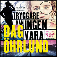 Tryggare kan ingen vara - Dag Öhrlund