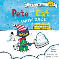 Pete the Cat: Snow Daze - James Dean