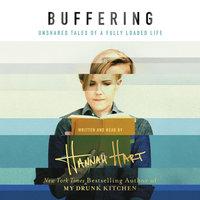 Buffering - Hannah Hart