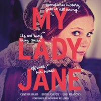 My Lady Jane - Cynthia Hand,Brodi Ashton,Jodi Meadows