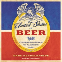 The United States of Beer - Dane Huckelbridge