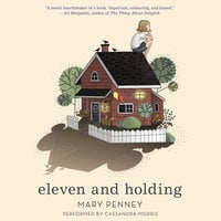 Eleven and Holding - Mary Penney