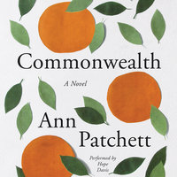 Commonwealth - Ann Patchett