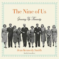 The Nine of Us - Jean Kennedy Smith