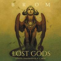 Lost Gods - Brom