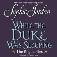While the Duke Was Sleeping - Sophie Jordan
