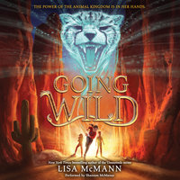 Going Wild - Lisa McMann