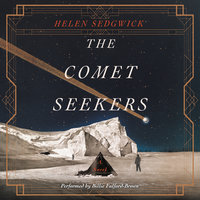 The Comet Seekers - Helen Sedgwick