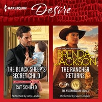 The Black Sheep's Secret Child & The Rancher Returns - Cat Schield, Brenda Jackson