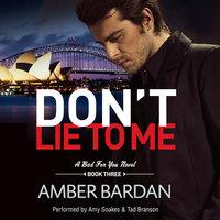Don't Lie to Me - Amber Bardan