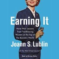 Earning It - Joann S. Lublin
