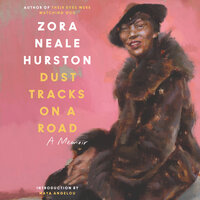 Dust Tracks on a Road - Zora Neale Hurston