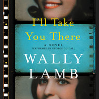 I'll Take You There - Wally Lamb