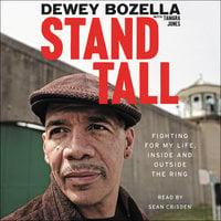 Stand Tall - Dewey Bozella