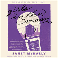 Girls in the Moon - Janet McNally