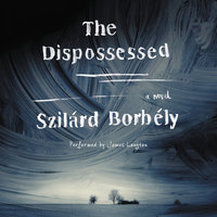 The Dispossessed - Szilard Borbely