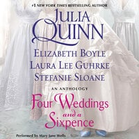 Four Weddings and a Sixpence - Julia Quinn, Laura Lee Guhrke, Elizabeth Boyle, Stefanie Sloane