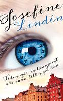 Tiden går så långsamt när man tittar på den - Josefine Lindén