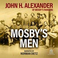Mosby's Men - John Alexander