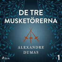 De tre musketörerna 1 - Alexandre Dumas