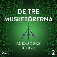 De tre musketörerna 2 - Alexandre Dumas