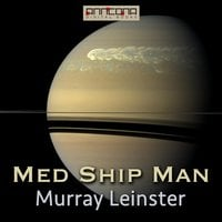 Med Ship Man - Murray Leinster