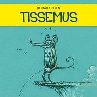 Tissemus - Reidar Kjelsen