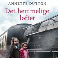 Det hemmelige løftet - Annette Dutton