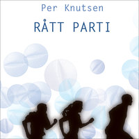 Rått parti - Per Knutsen