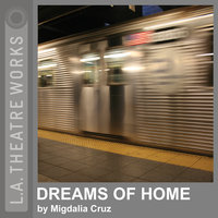 Dreams of Home - Migdalia Cruz