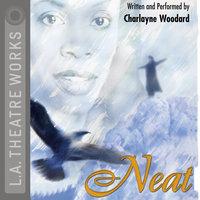Neat - Charlayne Woodard