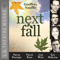 Next Fall - Geoffrey Nauffts