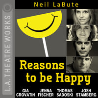 Reasons to be Happy - Neil LaBute