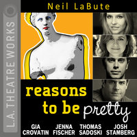 Reasons to be Pretty - Neil LaBute