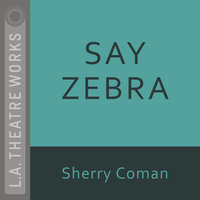 Say Zebra - Sherry Coman