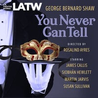 You Never Can Tell - George Bernard Shaw